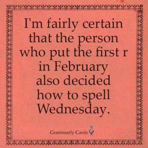 February & Wednesday