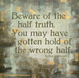 beware-of-the-half-truth-wrong-half
