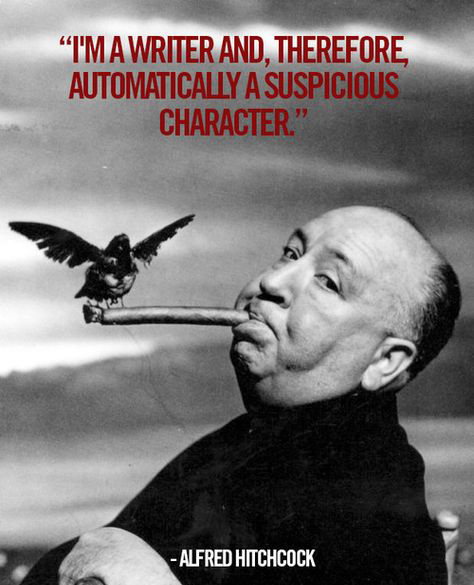 Alfred Hitchcock - writer, suspicious character