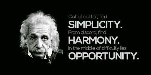 Albert Einstein - Simplicity, Harmony, Opportunities