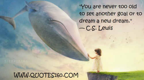 C.S. Lewis - Never Too Old to Dream