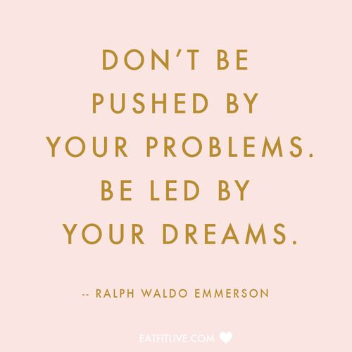 Ralph Waldo Emerson - Problems vs Dreams