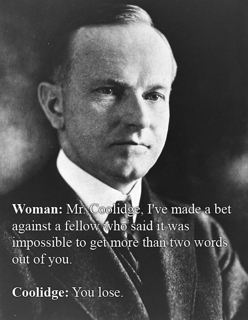 Witty Comebacks - Calvin Coolidge