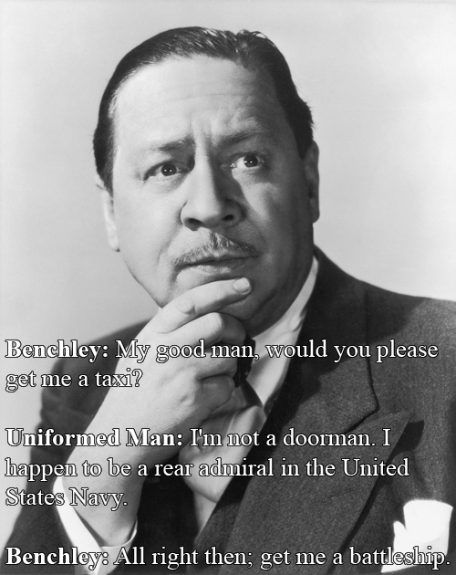 Witty Comebacks - Robert Benchley Vs. A Man In Uniform