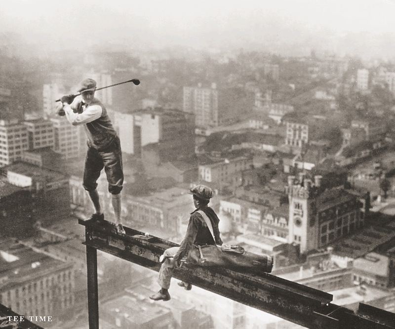 Construction - Charles C Ebbets, Tee Time, copyright Bettmann Archives, Corbis